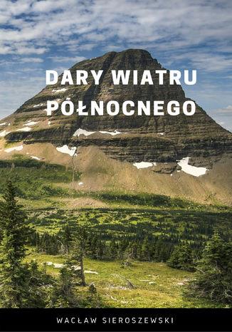 Okładka książki/ebooka Dary wiatru północnego