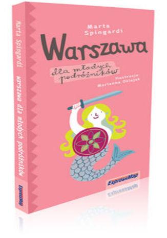 Okładka książki/ebooka Warszawa dla młodych podróżników przewodnik dla dzieci