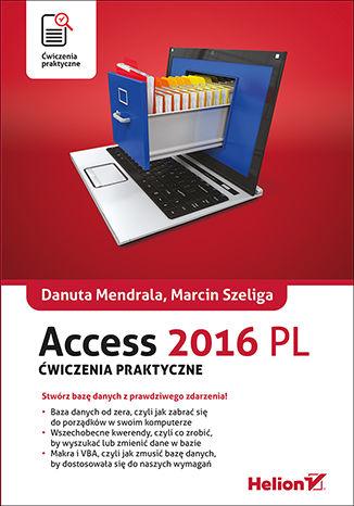 Okładka książki Access 2016 PL. Ćwiczenia praktyczne