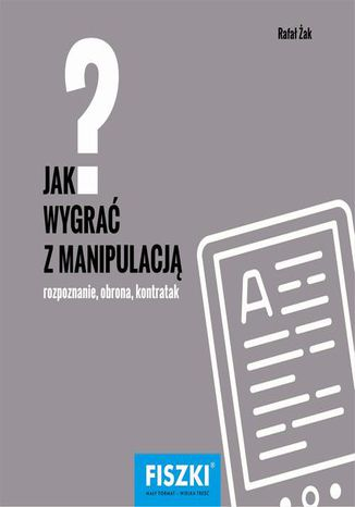 Okładka książki/ebooka Jak wygrać z manipulacją?