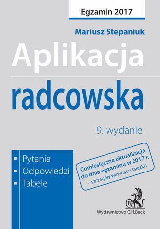 Okładka książki/ebooka Aplikacja radcowska. Pytania odpowiedzi tabele