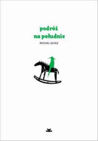Okładka książki/ebooka Podróż na południe