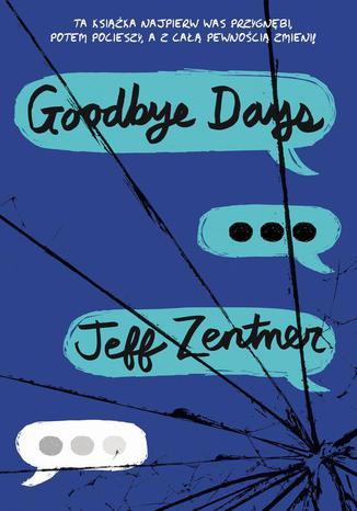 Okładka książki/ebooka Goodbye days
