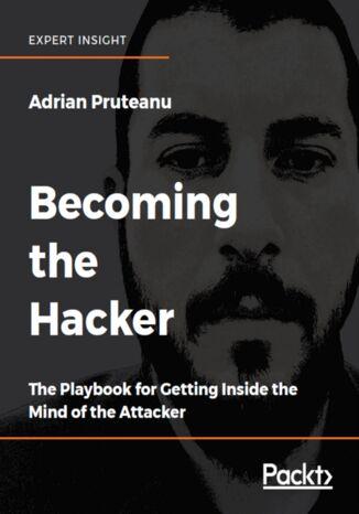 Okładka książki/ebooka Becoming the Hacker