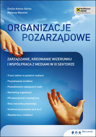 Okładka książki/ebooka Organizacje pozarządowe. Zarządzanie, kreowanie wizerunku i współpraca z mediami w III sektorze