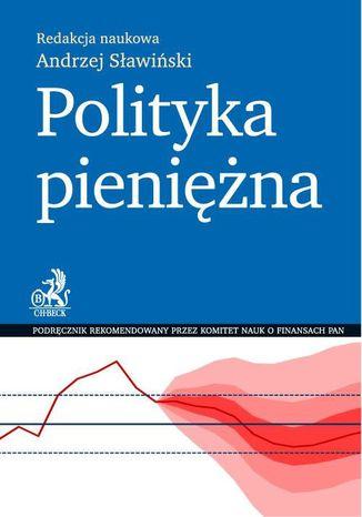 Okładka książki/ebooka Polityka pieniężna