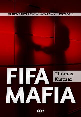 Okładka książki/ebooka FIFA mafia
