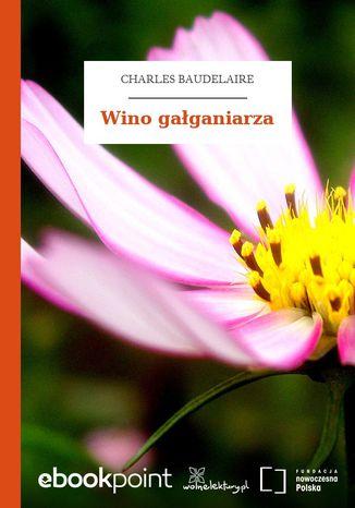 Okładka książki/ebooka Wino gałganiarza