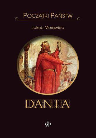 Okładka książki/ebooka Początki państw. Dania