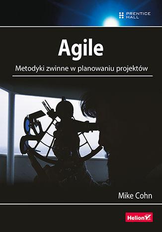 Okładka książki/ebooka Agile. Metodyki zwinne w planowaniu projektów
