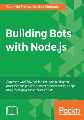 Okładka książki/ebooka Building Bots with Node.js