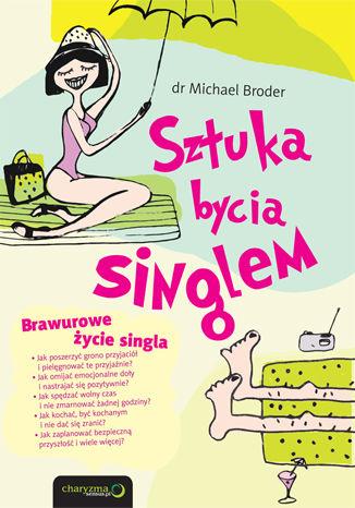 Okładka książki/ebooka Sztuka bycia singlem