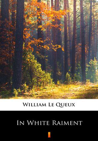 Okładka książki/ebooka In White Raiment