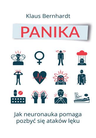 Okładka książki/ebooka Panika. Jak neuronauka pomaga pozbyć się stanów lękowych