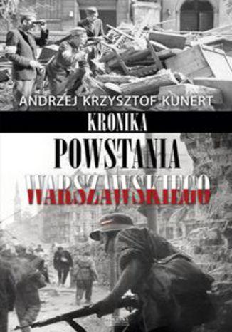 Okładka książki/ebooka Kronika Powstania Warszawskiego