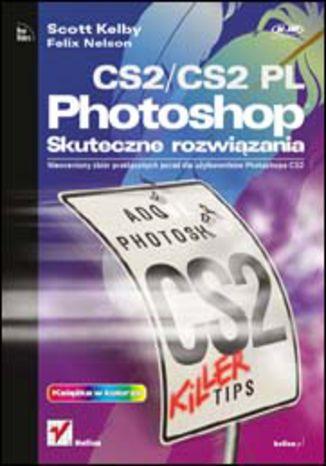 Okładka książki/ebooka Photoshop CS2/CS2 PL. Skuteczne rozwiązania