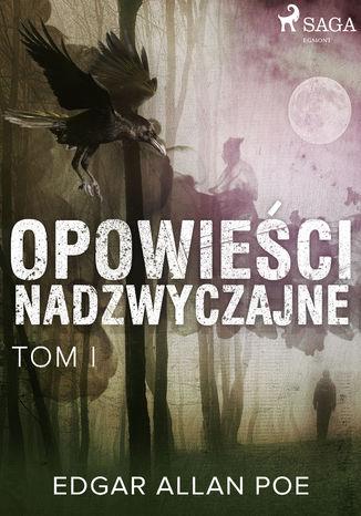 Okładka książki/ebooka Opowieści nadzwyczajne - Tom I