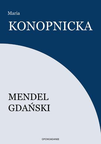 Okładka książki/ebooka Mendel Gdański
