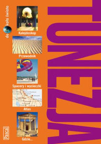 Okładka książki/ebooka Tunezja. Przewodnik Pascal dookoła świata