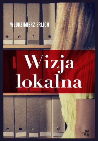Okładka książki/ebooka Wizja lokalna