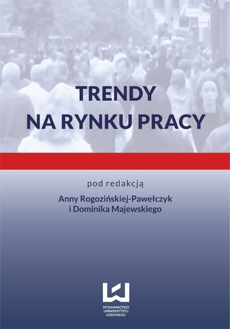 Okładka książki/ebooka Trendy na rynku pracy