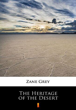 Okładka książki/ebooka The Heritage of the Desert