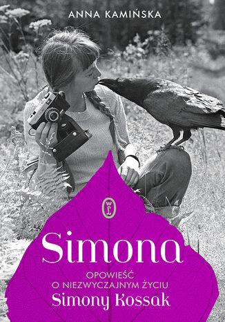 Okładka książki/ebooka Simona. Opowieść o niezwyczajnym życiu Simony Kossak