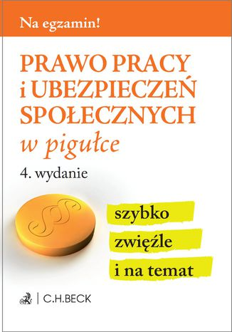 Okładka książki/ebooka Prawo pracy i ubezpieczeń społecznych w pigułce. Wydanie 4