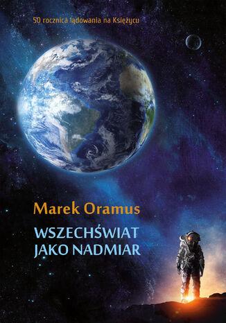Okładka książki/ebooka Wszechświat jako nadmiar
