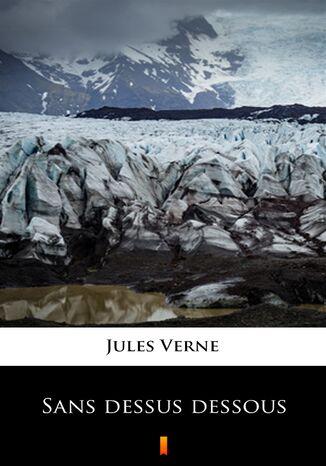 Okładka książki/ebooka Sans dessus dessous