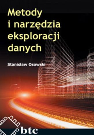 Okładka książki/ebooka Metody i narzędzia eksploracji danych