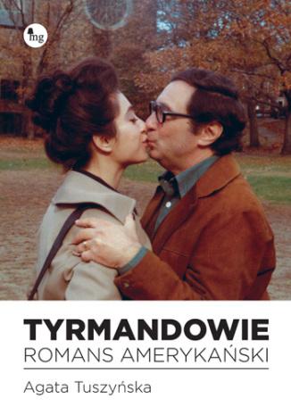 Okładka książki/ebooka Tyrmandowie. Romans amerykański
