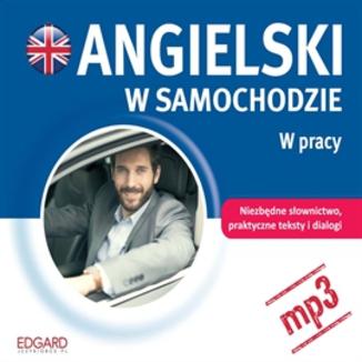 Okładka książki Angielski w samochodzie. W pracy
