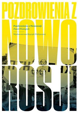 Okładka książki/ebooka Pozdrowienia z Noworosji
