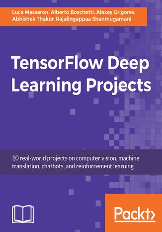 Okładka książki/ebooka TensorFlow Deep Learning Projects
