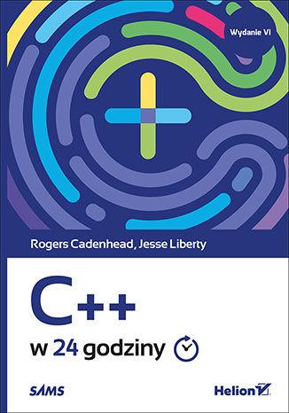 Okładka książki/ebooka C++ w 24 godziny. Wydanie VI