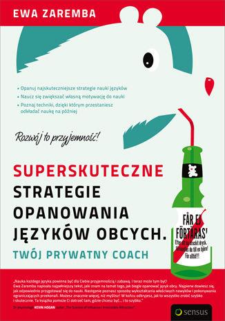 Okładka książki/ebooka Superskuteczne strategie opanowania języków obcych. Twój prywatny coach
