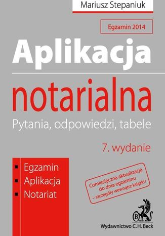 Okładka książki/ebooka Aplikacja notarialna. Pytania, odpowiedzi, tabele. Wydanie 7