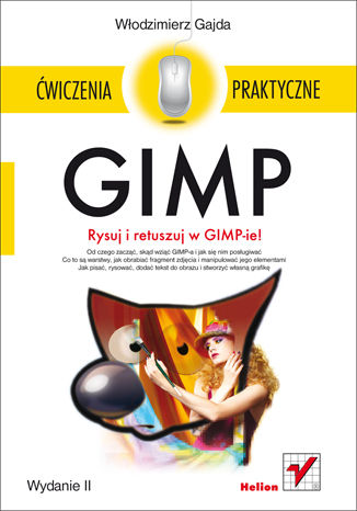 Okładka książki GIMP. Ćwiczenia praktyczne. Wydanie II