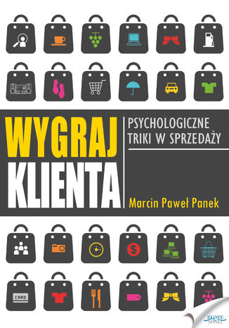 Okładka książki/ebooka Wygraj klienta. Psychologiczne triki w sprzedaży