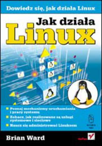 Okładka książki/ebooka Jak działa Linux
