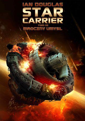 Okładka książki/ebooka Star Carrier. Tom 7. Mroczny umysł