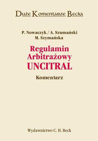 Okładka książki/ebooka Regulamin Arbitrażowy UNCITRAL. Komentarz