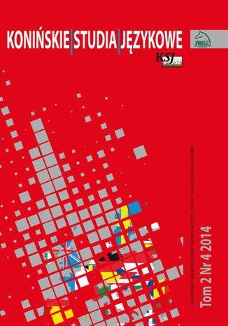 Okładka książki/ebooka Konińskie Studia Językowe Tom 2 Nr 4 2014