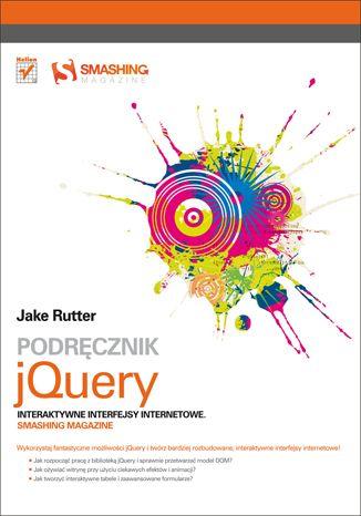 Okładka książki Podręcznik jQuery. Interaktywne interfejsy internetowe. Smashing Magazine