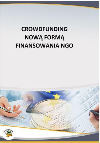 Okładka książki/ebooka Crowdfunding nową formą finansowania NGO