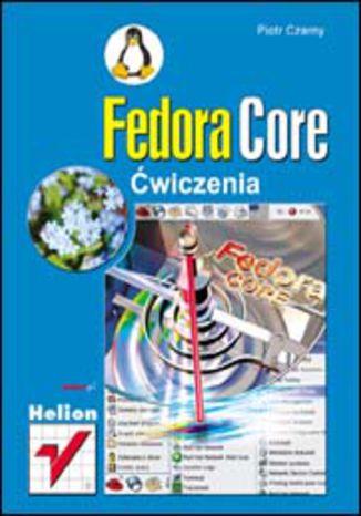 Okładka książki/ebooka Fedora Core. Ćwiczenia