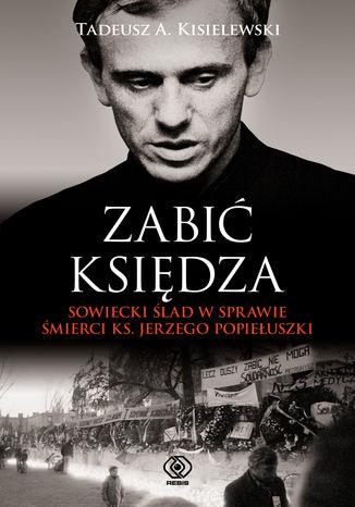 Okładka książki/ebooka Zabić księdza