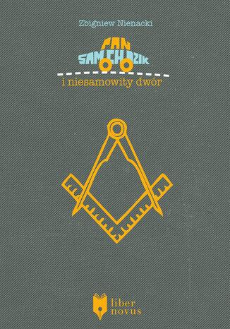 Okładka książki/ebooka Pan Samochodzik (Tom 4). Pan Samochodzik i niesamowity dwór