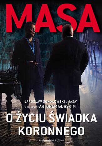 Okładka książki/ebooka Masa o życiu świadka koronnego..